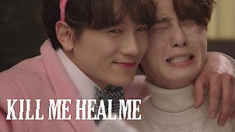 Is Kill Me Heal Me: Season 1 (2015) on Netflix Belgium